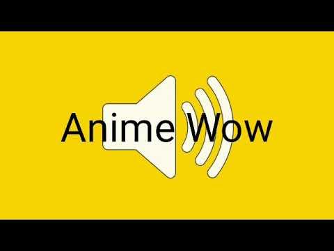 anime effect Wow sound
